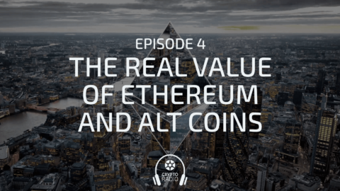 The Real Value of Ethereum and Alt Coins