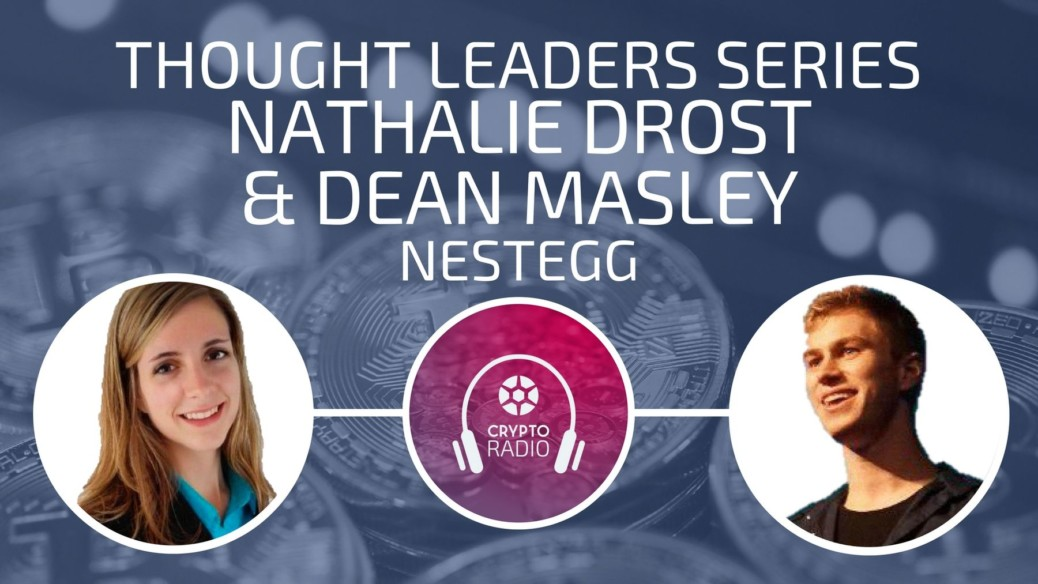 Crypto Radio Podcast guests Nathalie Drost and Dean Masley of NestEgg share their vision of the future of pensions through crowdfunding innovative infrastructure based on blockchain.