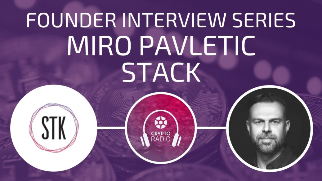 Crypto Radio Podcast guest Miro Pavletic, the founder of Stack digital wallet and STK token, explains how the platform enables people to use cryptocurrency for everyday expenses.