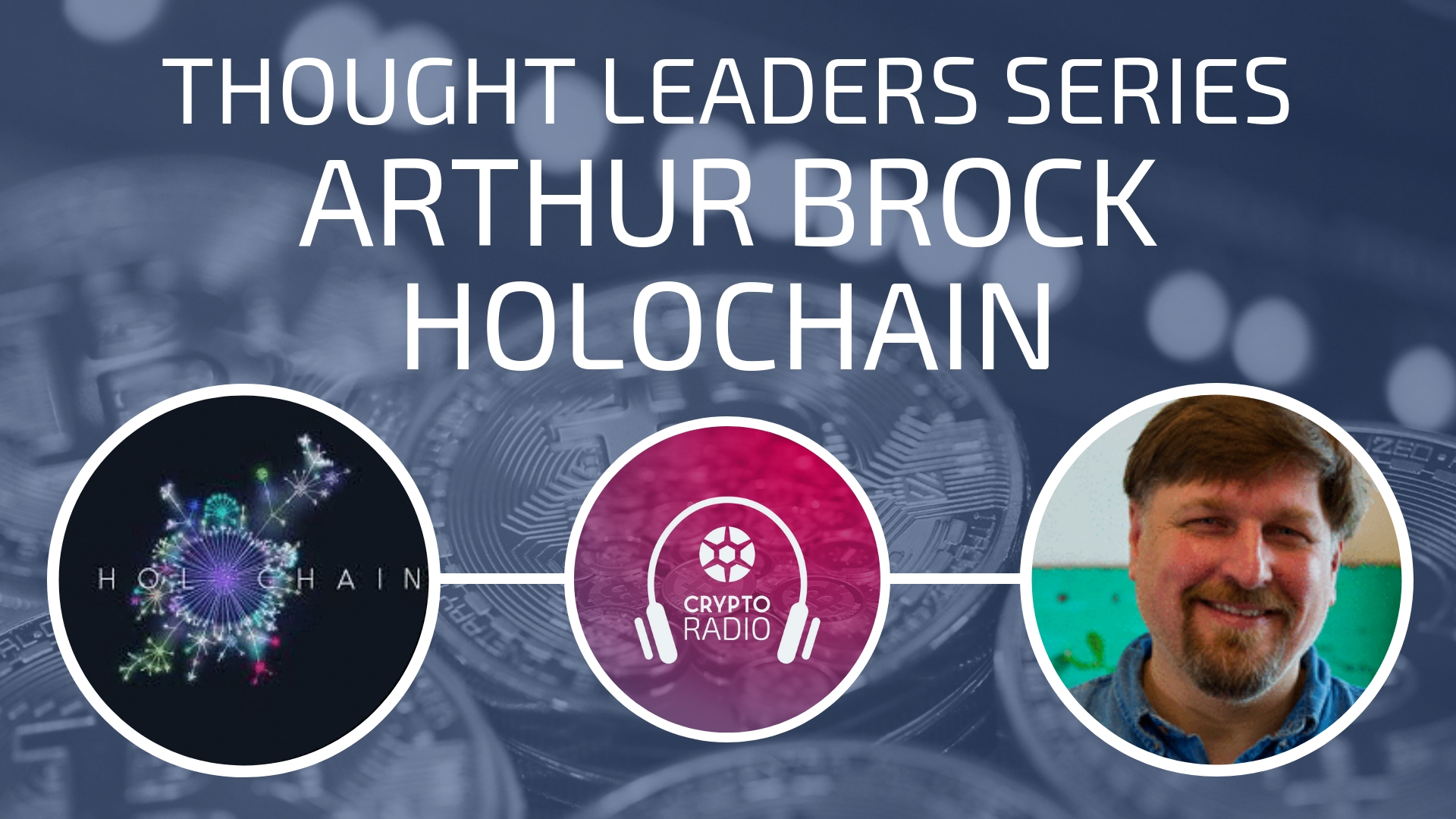 Arthur Brock of Holochain - A Nature-Inspired Approach to Currency